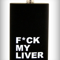 'F'ck My Liver' Acrylic Flask in Fun & Games Drinking Glassware Flasks