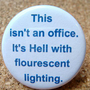 This isn't an Office It's Hell with Flourescent by BAYMOONSTUDIO