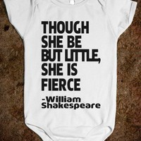 Though She Be But Little She Is FIerce - shakespeare | Onsie
