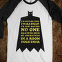 I&#x27;m Not Saying I&#x27;m Batman (baseball tee) - Fashionista - Skreened T-shirts, Organic Shirts, Hoodies, Kids Tees, Baby One-Pieces and Tote Bags