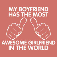 Shirt For Women's Shirt Awesome Girlfriend T-Shirt Girl Boy Shirt Clothing Clothes Birthday Gift Best Gift For Boyfriend Teen Teenager