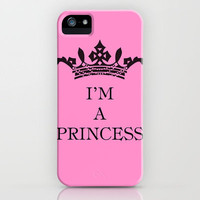 I'm a princess II iPhone Case by Louise Machado