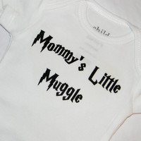 Mommy&#x27;s Little Muggle Bodysuit. Harry Potter Inspired. Can Be Customized By Size.