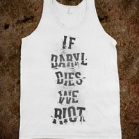 If Daryl Dies - Zombtee - Skreened T-shirts, Organic Shirts, Hoodies, Kids Tees, Baby One-Pieces and Tote Bags