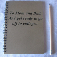 To Mom and Dad as I get ready to go off to by JournalingJane