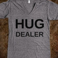 Hug Dealer - Hipster Shirts - Skreened T-shirts, Organic Shirts, Hoodies, Kids Tees, Baby One-Pieces and Tote Bags