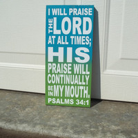 Psalms 34:1 6x12 Wood Sign