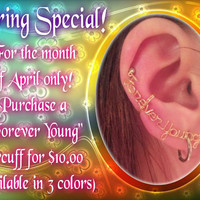 "Earcuff- ""Forever Young"" (April special)"