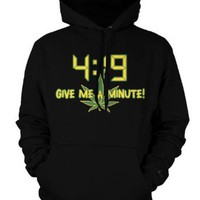 4:19 Give Me A Minute Mens Sweatshirt, Funny Trendy Hot Weed Smoking 420 Mens Pullover Hoodie: Clothing
