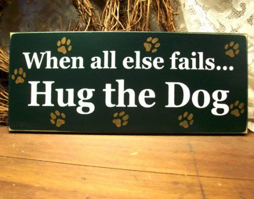 Wood Sign Hug the Dog | CountryWorkshop - Folk Art & Primitives on ArtFire