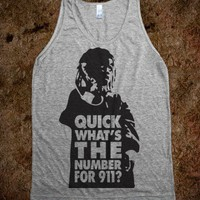 Quick What's The Number For 911 (Tank) - Fun, Funny, & Popular - Skreened T-shirts, Organic Shirts, Hoodies, Kids Tees, Baby One-Pieces and Tote Bags