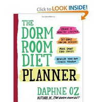 The Dorm Room Diet Planner: Daphne Oz: 9781557047618: Books