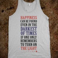 Happiness In The Darkest of Times (Tank)