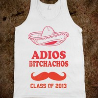 Adios Bitchachos Class Of 2013 (Tank) - Spring Breaker - Skreened T-shirts, Organic Shirts, Hoodies, Kids Tees, Baby One-Pieces and Tote Bags