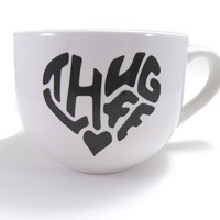 Thug Life Large Cappuccino Mug