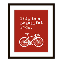 Bike Bicycle Art Print Wall Art Life is a beautiful by AldariArt