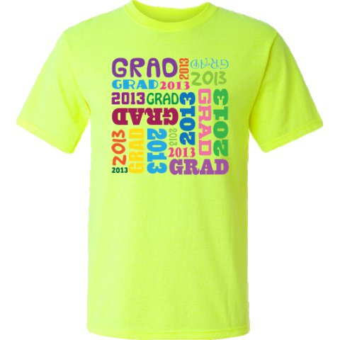 2013 Graduation Safety T Shirts Gift Has From