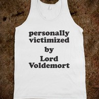 Personally Victimized By Lord Voldemort