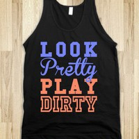 Look Pretty, Play Dirty (Dark) (Tank)