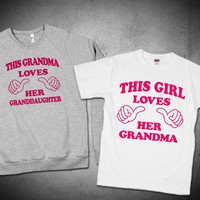 Grandma / Granddaughter shirts 21$ sweaters 42$