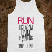 Run like Adam Levine is waiting at the finish line - Awesome fun #$!!*& - Skreened T-shirts, Organic Shirts, Hoodies, Kids Tees, Baby One-Pieces and Tote Bags