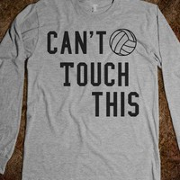 Can't Touch This  - Volleyball - Skreened T-shirts, Organic Shirts, Hoodies, Kids Tees, Baby One-Pieces and Tote Bags