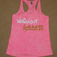 Workout Goddess. Neon Pink Burnout Raceback Tank Exercise Shirt. Soft and Comfy. Fitness. Gym. Marathon. Weight Loss.