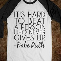 BEAT A PERSON WHO NEVER GIVES UP