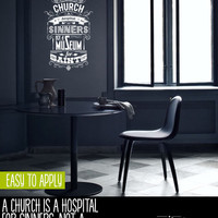 Vintage Style Quote Wall Decal, Vinyl Wall Lettering, A Church Is A Hospital For Sinners - Abigail Van Buren  - QK009