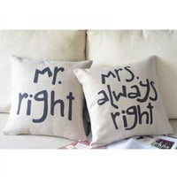 Mr. Right & Mrs. Always Right Cotton and Linen Pillow