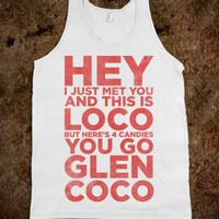 You Go Glen Coco (Call Me Maybe Tank) - Ladies & Gentlewoman - Skreened T-shirts, Organic Shirts, Hoodies, Kids Tees, Baby One-Pieces and Tote Bags
