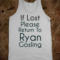 If Lost Return To Ryan Gosling - Danielle Noelle - Skreened T-shirts, Organic Shirts, Hoodies, Kids Tees, Baby One-Pieces and Tote Bags