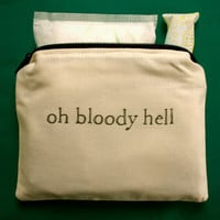 INdiscreet Zip Pouch for Tampons, Menstrual Pads, Feminine Products - oh bloody hell