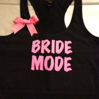 Bride Mode Racerback Tank Top
