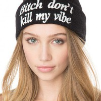 Brandy ♥ Melville |  Bitch Don't Kill My Vibe Beanie - Hair Accessories - Accessories