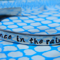 dance in the rain aluminum bracelet 1/4 inch wide