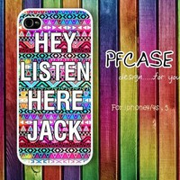 HEY LISTEN HERE JACK with aztec : Handmade case For Iphone 4/4s ,5