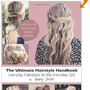 The Ultimate Hairstyle Handbook: Everyday Hairstyles for the Everyday Girl: Abby Smith: 9781481127165: Amazon.com: Books