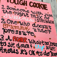 Tough Cookie Quote on 16x20 Canvas by HandyQuotes on Etsy