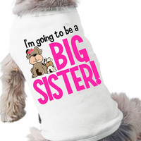 personalized big sister dog shirt-I'm going to be a big sister dog tshirt perfect for first baby pregnancy announcement and dog lover