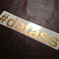 Hashtag datass Sticker, Vinyl Decal, BRZ, Infiniti, G37, 370z, Macbook, Static