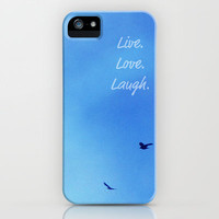 Live. Love. Laugh.  iPhone Case by RDelean