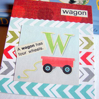 Kids Nursery Art - W Is For Wagon - A Wagon Has Four Wheels - ABC Alphabet Ready to Frame Collage Wall Home Childrens Decor