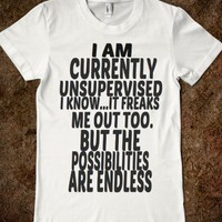 I AM CURRENTLY UNSUPERVISED TEE