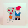 Greeting Card - Gnome Hadmade Greeting Card -Birthday card - Blank Card - Love Card - Anniversary Card