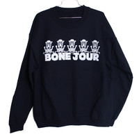 Bone Jour Sweatshirt (Select Size)