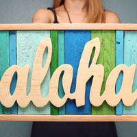 Aloha Reclaimed Wood Sign