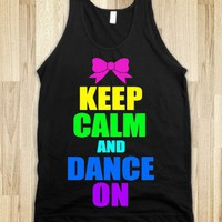 KEEP CALM AND DANCE ON - Dance Tank Top - underlinedesigns