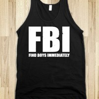 FBI (Find Boys Immediately) (Dark Tank) - Party Fun - Skreened T-shirts, Organic Shirts, Hoodies, Kids Tees, Baby One-Pieces and Tote Bags