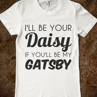 I&#x27;LL BE YOUR DAISY